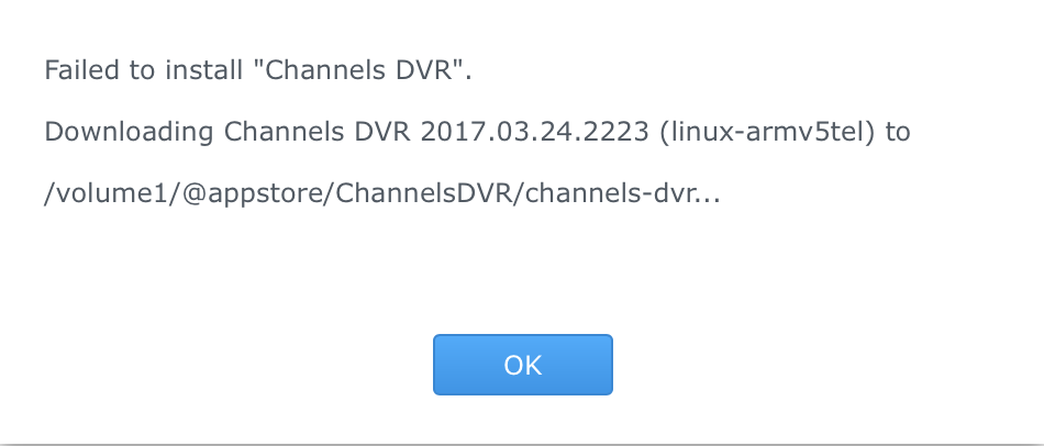 Package failed to install on Synology 411J - Channels DVR - Channels